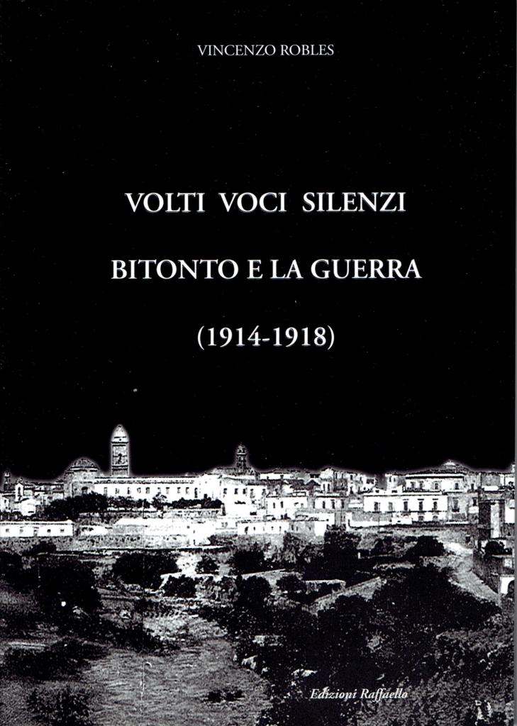 Volti, Voci, Silenzi Bitonto e la Guerra (1914-1918)